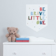 Be Brave Quote Banner Decal