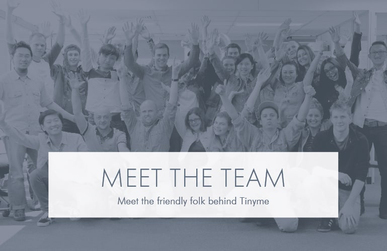 Meet The Tinyme Team